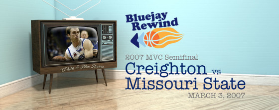 Bluejay Rewind: Jays vs Missouri State (03/03/2007)