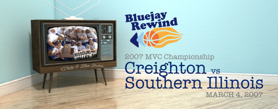 Bluejay Rewind: Jays vs SIU (03/04/07)