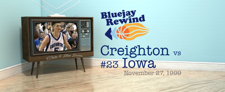 Bluejay Rewind: Jays vs #23 Iowa (11/27/1999)