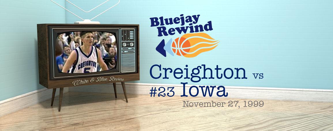 Bluejay Rewind: Jays vs #23 Iowa (11/27/1999)