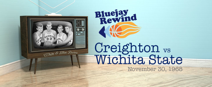 Bluejay Rewind: Jays vs Wichita State (11/30/1968)