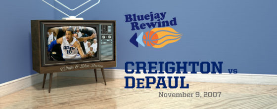 Bluejay Rewind: Jays vs DePaul (11/09/2007)