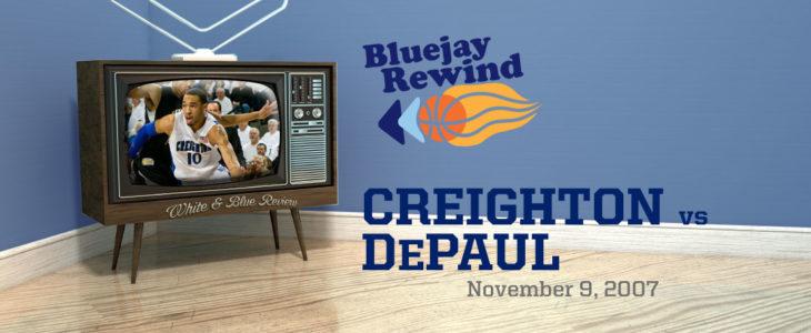 Bluejay Rewind: Jays vs DePaul (11/09/2007)