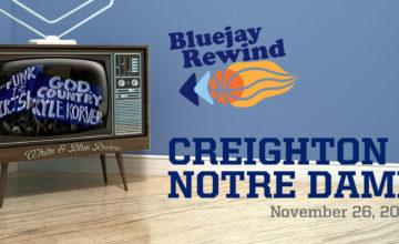 Bluejay Rewind: Creighton vs Notre Dame (11/26/2002)