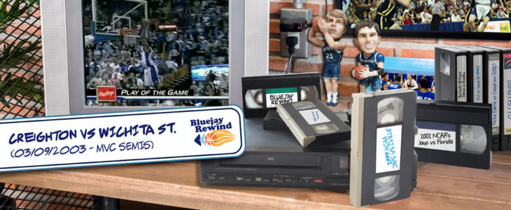 Bluejay Rewind: Creighton Comes Back from Double-Digit Deficit to Topple Wichita State, Advance to 2003 MVC Title Game (03/09/2003)